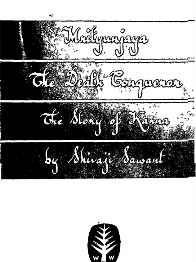 Mrityunjaya The Death Conqueror : by Shivaji Sawant PDF Book - Mythology